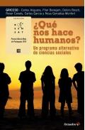 ¿Qué nos hace humanos?. Un programa alternativo de ciencias sociales