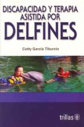 Discapacidad y terapia asistida por delfines