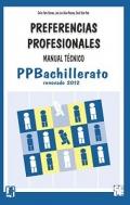 PPB. Manual Técnico de Preferencias Profesionales Bachillerato.