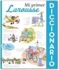 Mi primer Diccionario Larousse.
