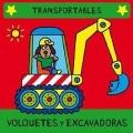 Volquetes y excavadoras. Transportables