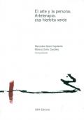 El arte y la persona. Arteterapia: esa hierbita verde.