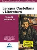 Lengua Castellana y Literatura. Temario. Volumen III.  Cuerpo de Profesores de Enseñanza Secundaria.