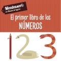 El primer libro de los números. Montessori: un mundo de logros.