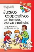 Juegos cooperativos con trompos, peonzas y perinolas. Y otras actividades con el juguete que gira