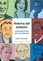 Historia del autismo. Conversaciones con los pioneros