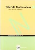 Taller de matemáticas I. Los números naturales.