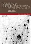 Psicoterapia de grupo, psicoterapia de grupo on line. Teoría, técnica e investigación.