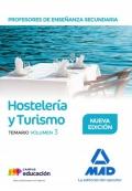 Hostelería y Turismo. Temario. Volumen 3. Cuerpo de Profesores de Enseñanza Secundaria.