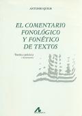 El comentario fonológico y fonético de textos