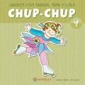 Chup-Chup 4. Leemos con Teresa, Pepe y Lola