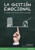La gestión emocional. El equilibrio entre familia, persona y profesión