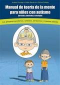 Manual de teoría de la mente para niños con autismo. Ejercicios, materiales y estrategias (Con CD)