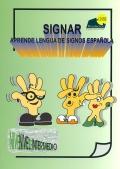 Signar. Aprende lengua de signos española. Nivel Intermedio. ( Libro y DVD )