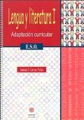 Lengua y Literatura I. Adaptación curricular ( E.S.O ).