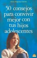 50 consejos para convivir mejor con tus hijos adolescentes