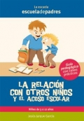 La relación con otros niños y el acoso escolar.