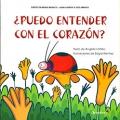 ¿ Puedo entender con el corazón ?. Proyecto Noria Infantil - Serie Juanita y sus amigos.