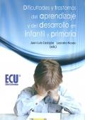 Dificultades y trastornos del aprendizaje y del desarrollo en infantil y primaria.