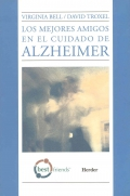 Los mejores amigos en el cuidado de Alzheimer.