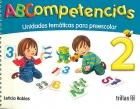 ABCompetencias 2. Unidades temáticas para preescolar.