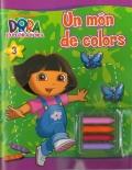 Un món de colors (Dora l'exploradora).