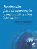 Evaluación para la innovación y mejora de centros educativos