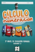 Cálculo y numeración 5.1. Proyecto Hipatia. 5º curso Educación Primaria