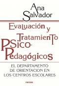 Evaluación y tratamiento psicopedagógicos. El departamento de orientación en los centros escolares