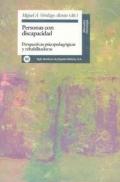Personas con discapacidad. Perspectivas psicopedagógicas y rehabilitadoras