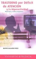 Trastorno por déficit de atención y/o hiperactividad. Materiales y análisis pragmático.