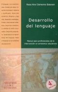 Desarrollo del lenguaje. Manual para profesionales de la intervención en ambientes educativos.