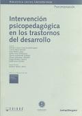 Intervención psicopedagógica en los trastornos del desarrollo. ( Libro + CD )