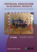 Physical Education in Bilingual Projects. 2nd Cycle/Educación Física en proyectos bilingües. 2º ciclo