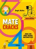 Matecracks. ¡Para ser unos buenos matemáticos! 4 años