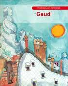 Pequeña historia de Gaudí