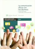 La comunicación eficaz con los alumnos. Factores personales, contextuales y herramientas TIC.