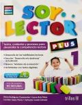Soy lector 1 Plus. Textos, contextos y procesos para desarrollar la competencia lectora.