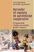 Aprender en equipos de aprendizaje cooperativo El programa CA/AC (Cooperar para aprender/Aprender a cooperar)