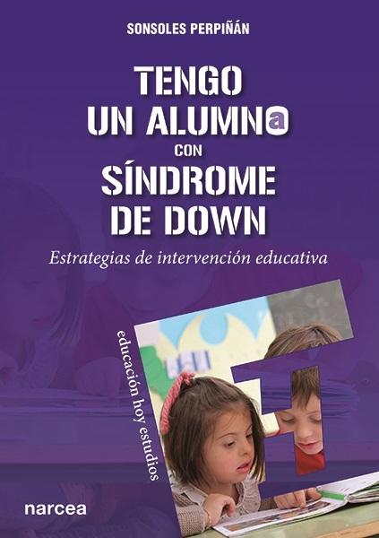 Portada libro Tengo un alumno con síndrome de Down. Estrategias de intervención educativa