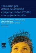 Trastorno por déficit de atención e hiperactividad (TDAH) a lo largo de la vida