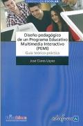 Diseño pedagógico de un Programa Educativo Multimedia Interactivo (PEMI). Guía teórico-práctica