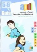 Aprendo a pensar desarrollando mi inteligencia. Guía APDI 5-6.