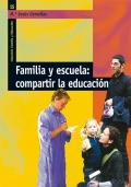 Familia y escuela: compartir la educación.