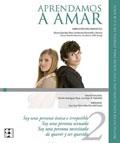 Aprendamos a Amar 11-14 años, Manual del educador, fichas para el educador y CD