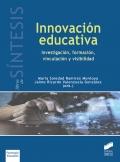 Innovación educativa. Investigación, formación, vinculación y visibilidad