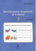 Ejercicios para la recuperación de la dislexia 3 (10-12 años)