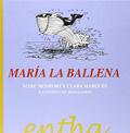 María la Ballena, 31 cuentos con 300 palabras