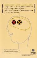 Parálisis cerebral infantil. Aspectos comunicativos y psicopedagógicos. Orientaciones al profesorado y la familia.