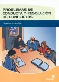 Problemas de conducta y resolución de conflictos. Pautas de actuación.